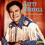 Lefty Frizzell The Texas Tornado