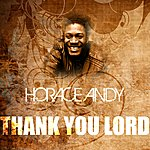 Horace Andy Thank You Lord