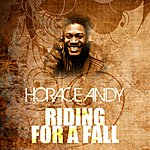 Horace Andy Riding For A Fall