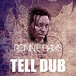 Ronnie Davis Tell Dub
