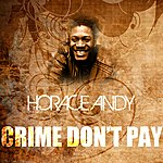Horace Andy Crime Don't Pay