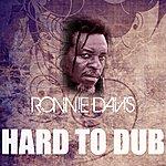 Ronnie Davis Hard To Dub
