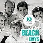 The Beach Boys 10 Great Songs