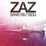 Zaz Sans Tsu-Tsou
