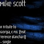 Mike Scott A Tribute To Giorgia, E Poi. (Feat. Terence Blanchard) - Single