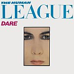 The Human League Dare/Fascination! (2012 - Remaster)