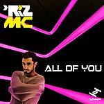 Riz MC All Of You - Ep