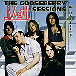 Mott The Gooseberry Sessions