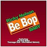 Rick Nelson Be Bop Baby