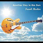Frank Radice Another Day In The Sun