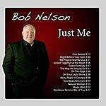 Bob Nelson Just Me