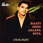 Amar Arshi Raati Mein Jalaya Diva