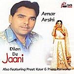 Amar Arshi Dilan De Jaani
