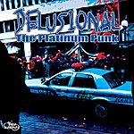 Delusional The Platinum Punk