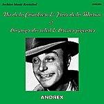 Andrex Un De La Canebiere / Trois De La Marine / Au Pays Du Soleil / Arenes Joyeuses