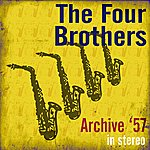 The Four Brothers Band Archive '57 (Stereo)