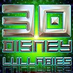 The Lullabies 30 Disney Lullabies