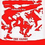 Glory Nobody's War - Single
