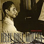 Jelly Roll Morton The Anamule Dance: The Library Of Congress Recordings, V. 2