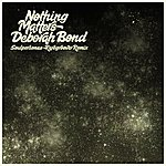 Deborah Bond Nothing Matters (Soulpersona Raregroove Remix)