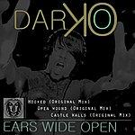 Darko Ears Wide Open