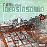 Innate Ideas In Sound