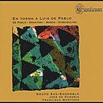 Sax En Torno A Luis De Pablo