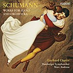 Gerhard Oppitz Schumann: Works For Piano And Orchestra