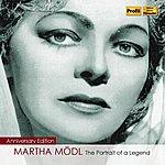 Martha Mödl Martha Modl: The Portrait Of A Legend (1950-1982)
