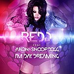 Redd I'm Day Dreaming (Feat. Akon & Snoop Dogg)