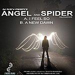 Angel I Feel So / A New Dawn