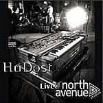 HuDost Live @ North Avenue