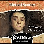 Richard Souther Cenere: Tribute To Eleonora Duse (Motion Picture Soundtrack)
