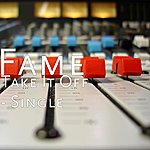 Fame Take It Off - Single