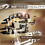 Beyond Reality Mind Runner