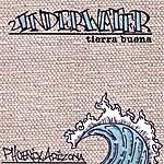 The Underwater Tierra Buena