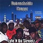 Untouchable Thuggz Lyfe N Da Streetz