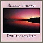 Priscilla Herdman Darkness Into Light