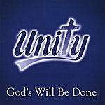Unity God's Will Be Done