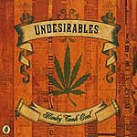 Undesirables Honky Tonk Cool