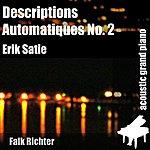 Erik Satie Descriptions Automatiques No. 2 (Feat. Falk Richter) - Single