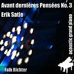 Erik Satie Avant Dernieres Pensees No. 3 (Feat. Falk Richter) - Single