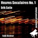 Erik Satie Heures Seculaires No. 1 (Feat. Falk Richter) - Single