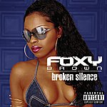 Foxy Brown Broken Silence (Explicit Version)