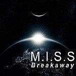 The Miss Breakaway