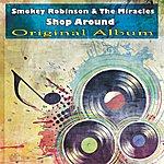 Smokey Robinson & The Miracles Shop Around (Original Album)