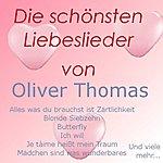 Oliver Thomas Die Schönsten Liebeslieder Von Oliver Thomas