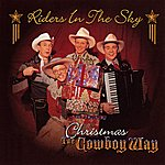 Riders In The Sky Christmas The Cowboy Way