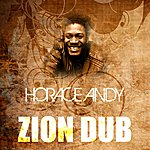Horace Andy Zion Dub
