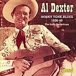 Al Dexter Honky Tonk Blues 1936-40